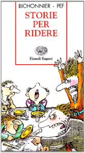 Storie per ridere / Henriette Bichonnier ; traduzione di Giulio Lughi ; illustrazioni di Pef