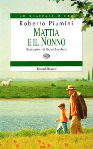 Mattia e il nonno / Roberto Piumini ; illustrazioni di Quint Buchholz