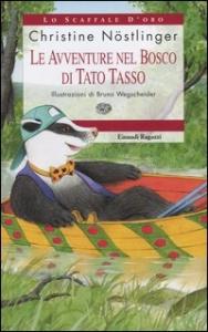 Le avventure nel bosco di Tato Tasso