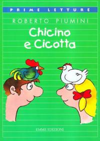 Chicino e Cicotta