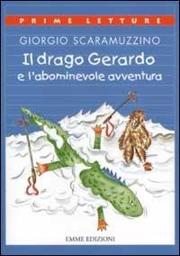 Il drago Gerardo e l'abominevole avventura