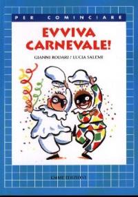 Evviva carnevale! / Gianni Rodari ; illustrazioni di Lucia Salemi