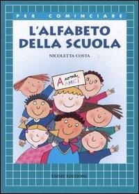 L'alfabeto della scuola / Nicoletta Costa