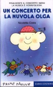 Un concerto per la nuvola Olga / Nicoletta Costa