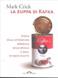 La zuppa di Kafka