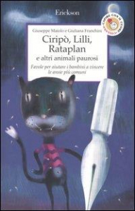 Ciripò, Lilli, Rataplan e altri animali paurosi