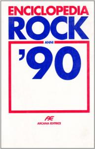 Enciclopedia rock anni '90