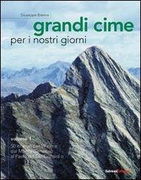 1: 50 itinerari per 59 cime dal Monte Generoso al Passo del Gran San Bernardo