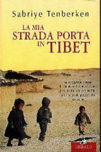 La mia strada porta in Tibet