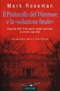 Il protocollo del Wannsee e la soluzione finale