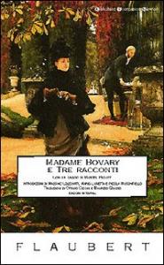 Madame Bovary / Gustave Flaubert ; introduzione di Mario Lunetta ; traduzione di Ottavio Cecchi