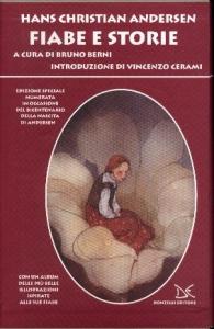 Fiabe e storie / Hans Christian Andersen ; a cura di Bruno Berni ; introduzione di Vincenzo Cerami