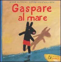 Gaspare al mare / Anne Gutman, Georg Hallensleben