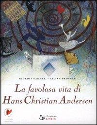 La favolosa vita di Hans Christian Andersen