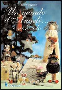 Un mondo d'angeli... ...e non solo