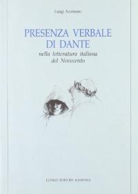 Presenza verbale di Dante nella letteratura italiana del Novecento