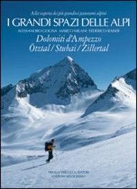 6: Dolomiti d'Ampezzo, Ötztal, Stübai, Zillertal