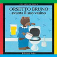 Orsetto Bruno svuota il suo vasino