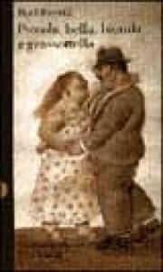 Piccola, bella, bionda e grassottella / Raul Rossetti