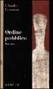 Ordine pubblico / Claudio Camarca
