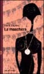 La maschera / Elena Soprano