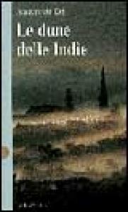 Le dune delle Indie / Adriaan van Dis ; traduzione di Laura Pignatti