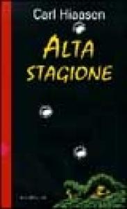 Alta stagione / Carl Hiaasen ; traduzione di Stefano Bortolussi