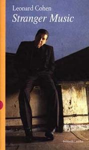 Stranger music : poesie e canzoni scelte / Leonard Cohen ; traduzione di Alessandro Achilli