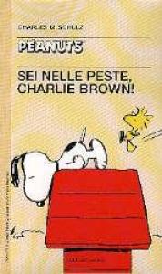 Sei nelle peste, Charlie Brown!