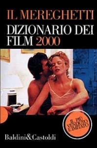 Il Mereghetti dizionario dei Film 2000