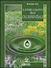 Il potere curativo degli oli essenziali