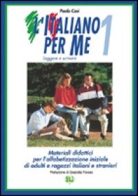 1: Materiali didattici per l'alfabetizzazione iniziale di adulti e ragazzi italiani e stranieri