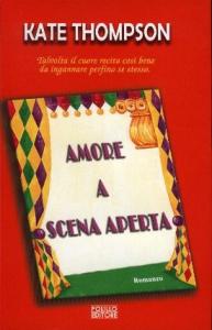 Amore a scena aperta / Kate Thompson ; traduzione di Marisa Castino Bado