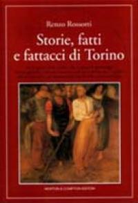 Storie, fatti e fattacci di Torino