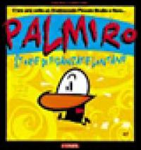 Palmiro : storie di fidanzate lontane e altre storie / Sauro Ciantini