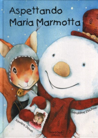 Aspettando Maria Marmotta