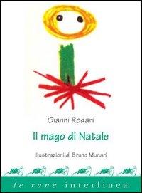 Il mago di Natale / Gianni Rodari ; illustrazioni di Bruno Munari