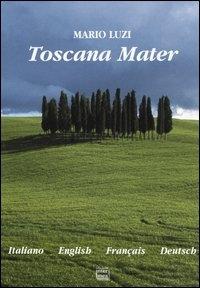 Toscana mater