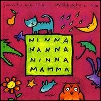 Ninna nanna ninna mamma / Antonella Abbatiello