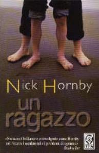 Un ragazzo / Nick Hornby ; traduzione di Federica Pedrotti