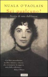 Sei qualcuno? / Nuala O'Faolain ; traduzione di Anna Rusconi