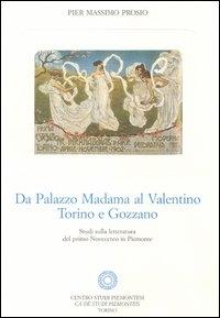 Da Palazzo Madama al Valentino
