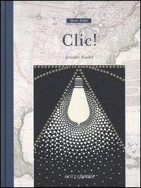 Clic! / Jennifer Fandel ; traduzione e adattamento di Guendalina Sertorio
