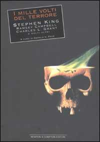 I mille volti del terrore : le più belle storie scritte dai maestri della moderna narrativa horror / David Compton... [et al.] ; a cura di Gerald W. Page
