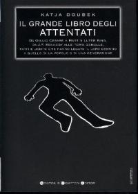 Il grande libro degli attentati