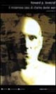 Il misterioso caso di Charles Dexter Ward