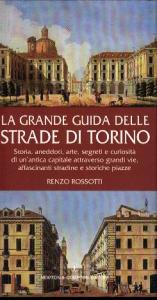 La grande guida delle strade di Torino