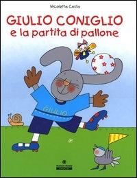 Giulio Coniglio e la partita di pallone