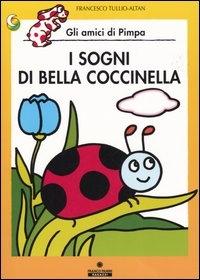 I sogni di bella coccinella / Francesco Tulio - Altan