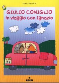 Giulio Coniglio in viaggio con Ignazio / Nicoletta Costa